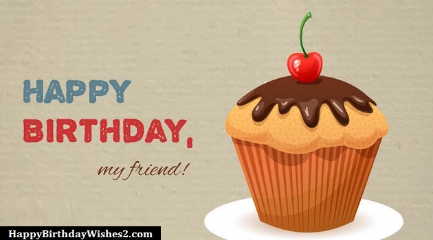 100 Happy Birthday Wishes, Messages, Quotes for Friends (Best Friend)