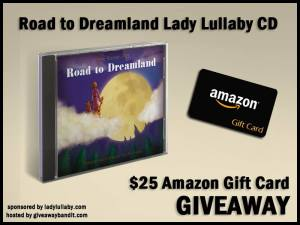 Road to Dreamland Lady Lullaby CD and $25 Amazon Gift Card Giveaway