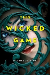This Wicked Game by Michelle Zink Review: Secret Voodoo societies with no depth