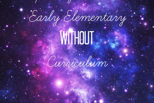 exploring science in early elementary without curriculum