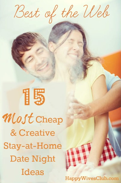 15 Most Creative \ Cheap Stay-at-Home Date Night Ideas Happy - at home date ideas