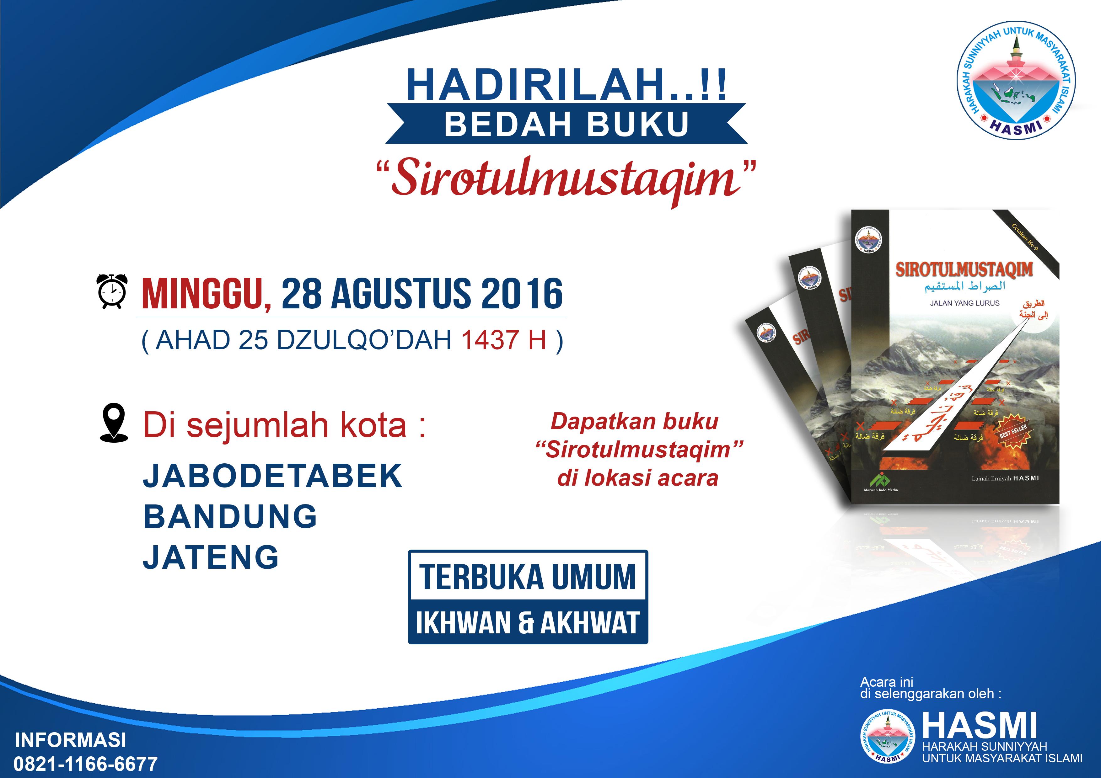 HADIRILAH BEDAH BUKU SHIROTUL MUSTAQIM HASMI (Harakah Sunniyyah Untuk Masyarakat Islami)
