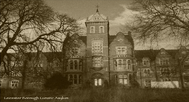 The Towers Mental Asylum Leicester