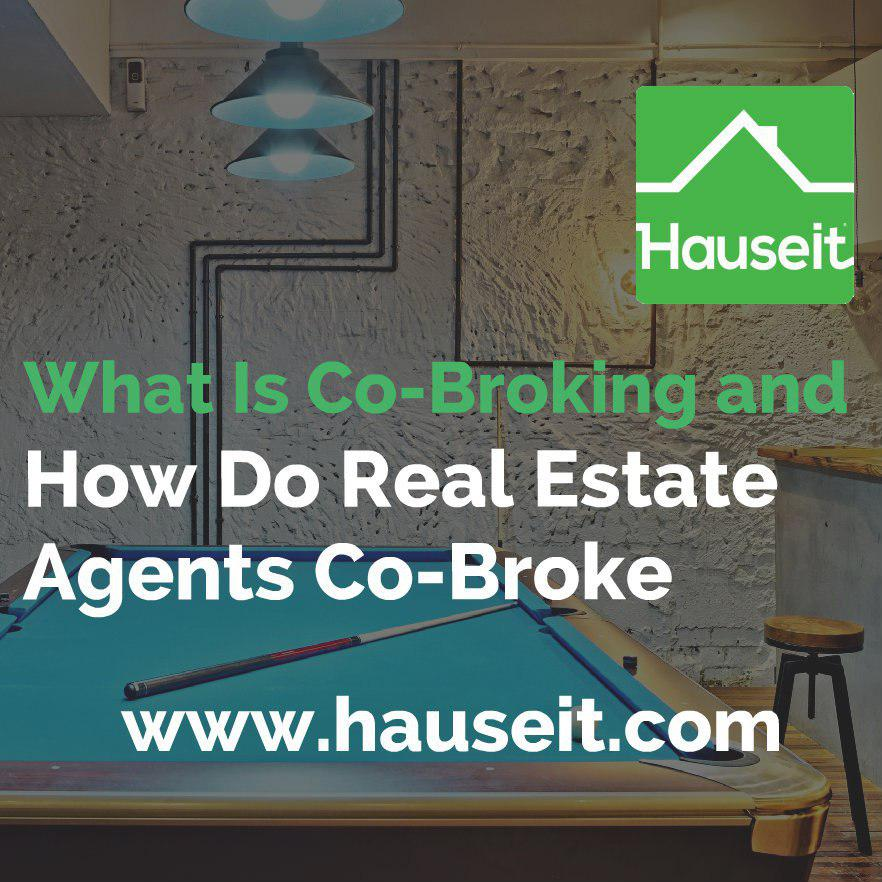 What Is Co-Broking and How Do Real Estate Agents Co-Broke? Hauseit NYC