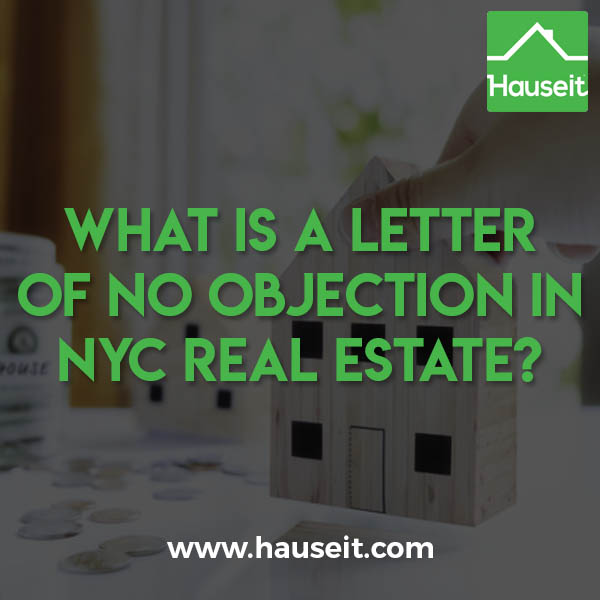 What Is a Letter of No Objection in NYC Real Estate? (2019) Hauseit®