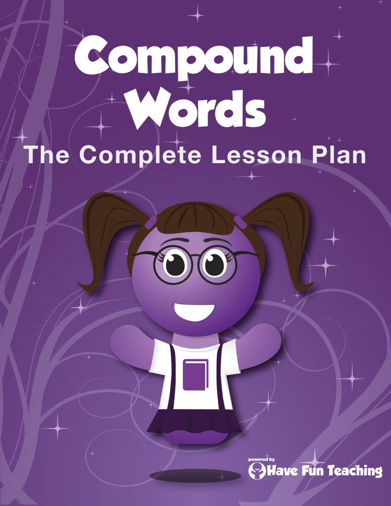 Compound Words Lesson Plan Have Fun Teaching