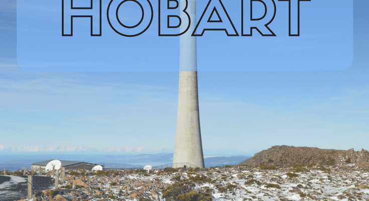My Favourite Things: Hobart, Tasmania