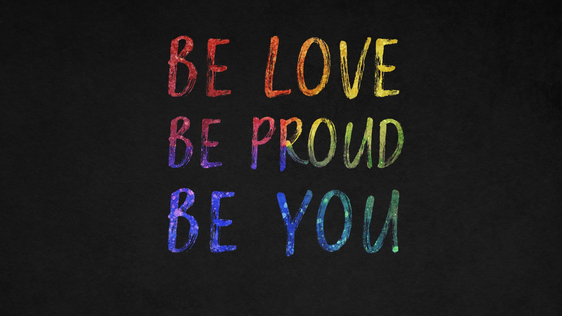 Cute Iphone 6 Wallpaper Hd Be Love Be Proud Be You Quotes 4k Wallpapers Hd
