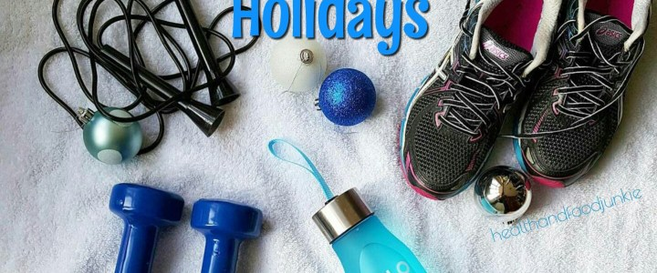 Stay Fit Over the Holidays