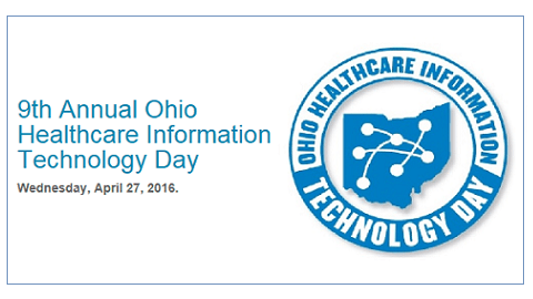 Ohio's 9th Annual Ohio Healthcare Information Technology Day #OHIT2016