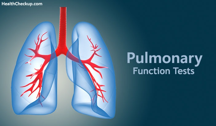 Pulmonary Function Tests - Risks and Results Healthcheckup