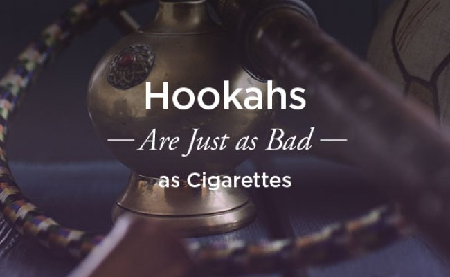 Why Hookahs Are As Bad As Cigarettes
