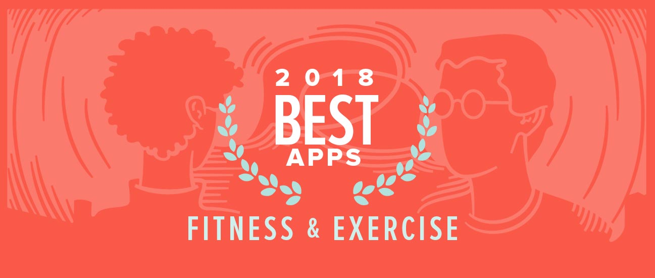 Best Fitness and Exercise Apps of 2018
