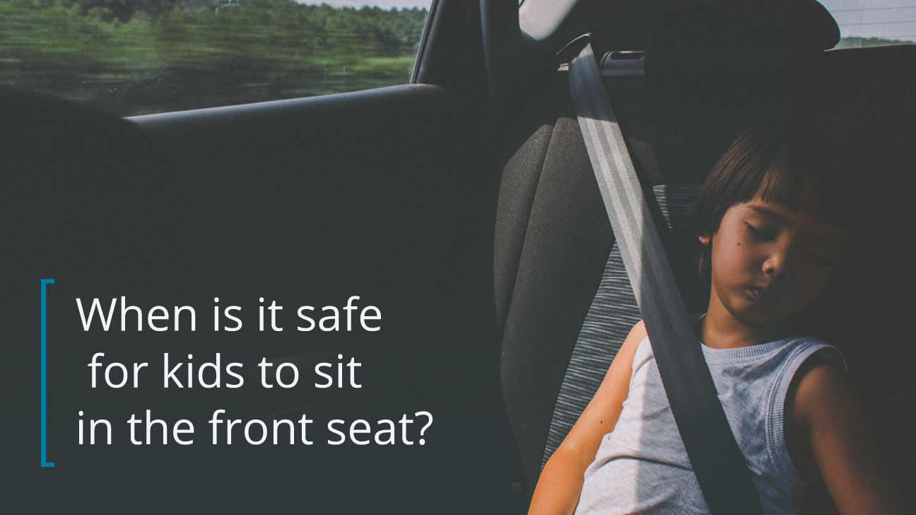 When Can Kids Sit In The Front Seat What Age