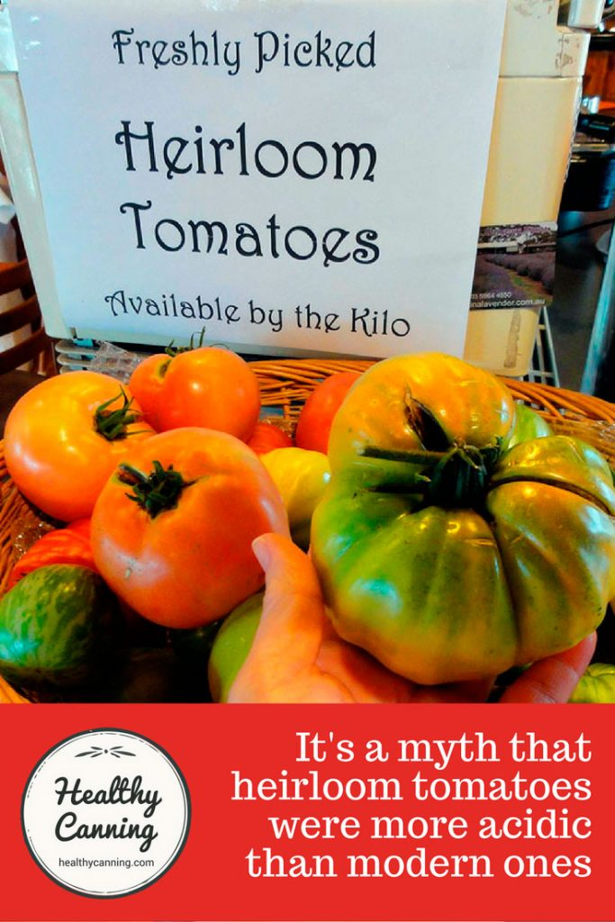 Heirloom tomatoes were they really more acidic? - Healthy Canning