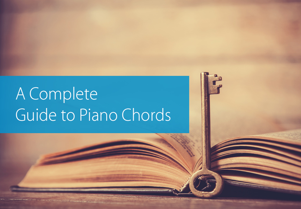 A Complete Guide to Piano Chords - Hear and Play Music Learning Center