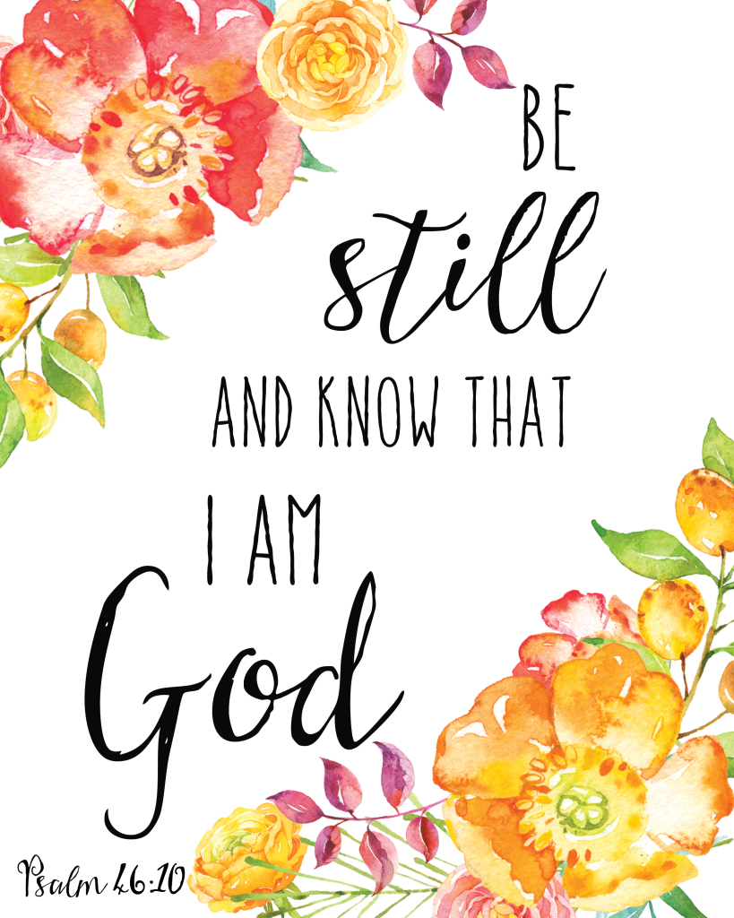 Cute Christian Pintrest Wallpapers Be Still And Know That I Am God Heart Soul Strength Mind
