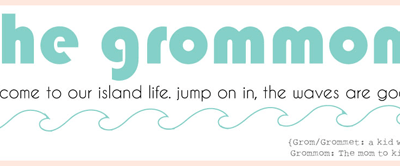 What I Love About…The Grommom