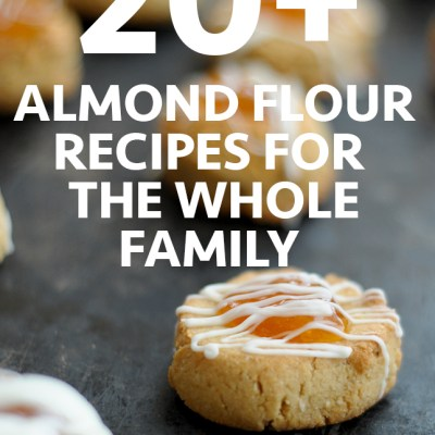 20+ Almond Flour Recipes for the Whole Family