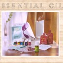 Essential Oils: Why?