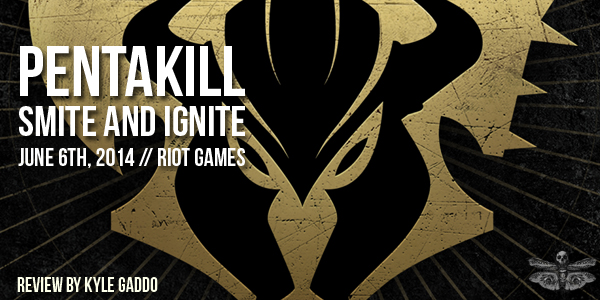 review-pentakill-smite-and-ignite