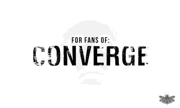 for fans of converge