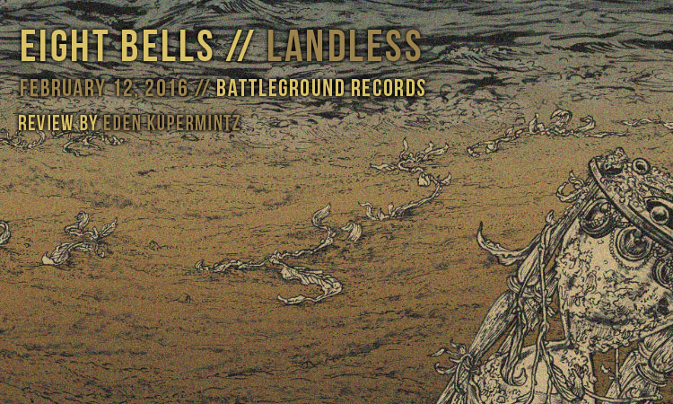 eight bells - landless review