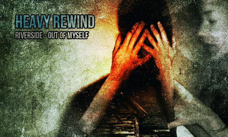 HeavyRewind-Riverside_OutOfMyself