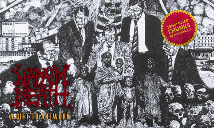 napalm death a gift to art