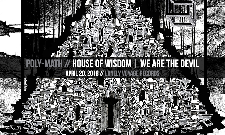 Poly-Math - House of Wisdom We are the Devil - Heavy Blog Is Heavy