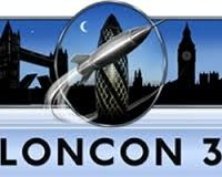 LonCon 3 – Reaping the Whirlwind