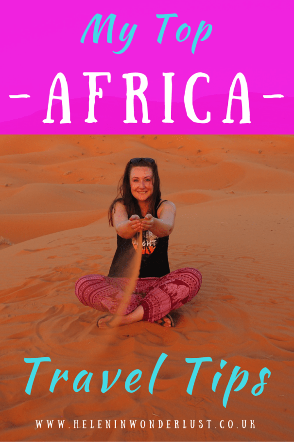 My Top Africa Travel Tips - Africa Travel Blog