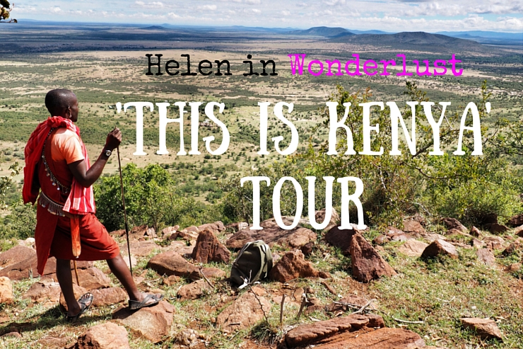Helen in Wonderlust This is Kenya Tour