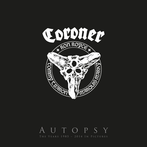 Coroner - Autopsy (The Years 1985 - 2014 in Pictures)