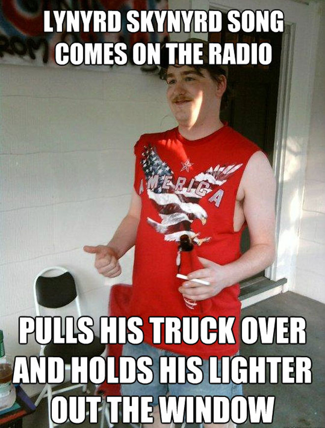 Rednecks love Skynyrd and Accidental Racist.