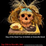 The International Day of the Dead Tour and exhibit on Granville Island Bringing World Class Artists Together
