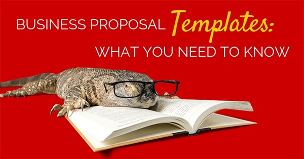 Business Proposal Templates What You Need To Know