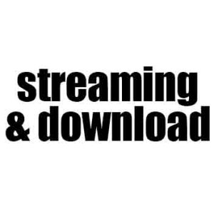 streaming and download