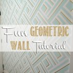 Fun Geometric Wall Tutorial