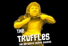 truffle front page image 2009: The Truffles   The HeyUGuys Awards