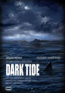 Dark Tide Poster 420x600 Watch Halle Berry Get Attacked by Sharks in the Dark Tide Trailer
