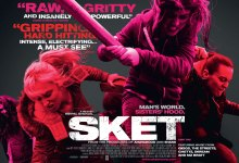 Sket Poster 220x150 Sket Interviews with Director Nirpal Bhogal & Cast Adelayo Adedayo, Riann Steele & Varada Sethu