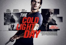 The Cold Light of Day poster 220x150 Two New Action Fuelled Clips from The Cold Light of Day with Henry Cavill and Bruce Willis