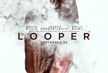 Looper Poster 220x150 Second Awesome Teaser Trailer for Looper with Joseph Gordon Levitt and Bruce Willis