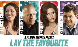 Lay the Favourite UK Poster Lay the Favourite UK Trailer