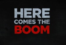 Here Comes the Boom Logo 220x150 Pay Attention! Top 10 Movie Teachers