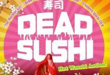 Dead Sushi 220x150 Fantastic Fest 2012: Dead Sushi Review