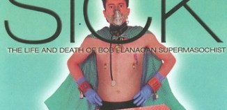 Sick-The-Life-and-Death-of-Bob-Flanagan-Supermasochist