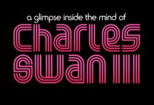 A Glimpse Inside the Mind of Charles Swan III Poster 220x150 First Trailer for Roman Coppola's A Glimpse Inside the Mind of Charles Swan III