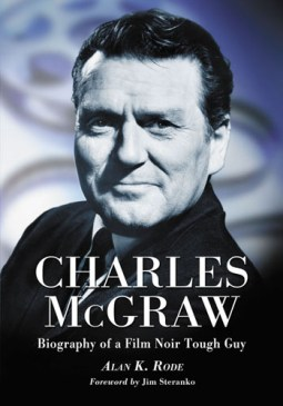 Charles McGraw Book Cover Reel Ink #1 November/December 2012 Part 1: A Look at Some Recent Books on Film